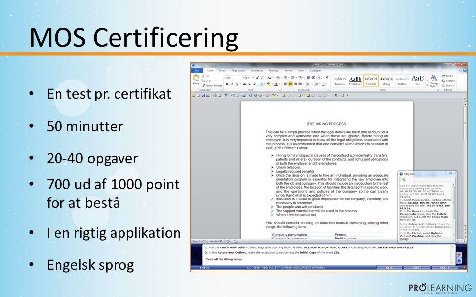 MOS Certificering • En test pr.