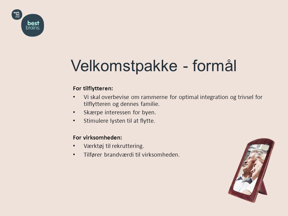 For tilflytteren: • Vi skal overbevise om rammerne for optimal integration og trivsel for tilflytteren og dennes familie.