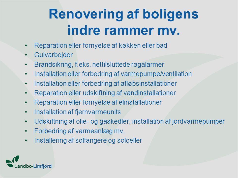 Landbo-Limfjord Renovering af boligens indre rammer mv.