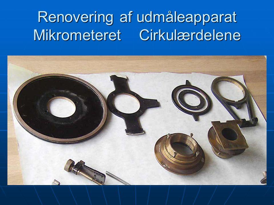 Renovering af udmåleapparat Mikrometeret Cirkulærdelene