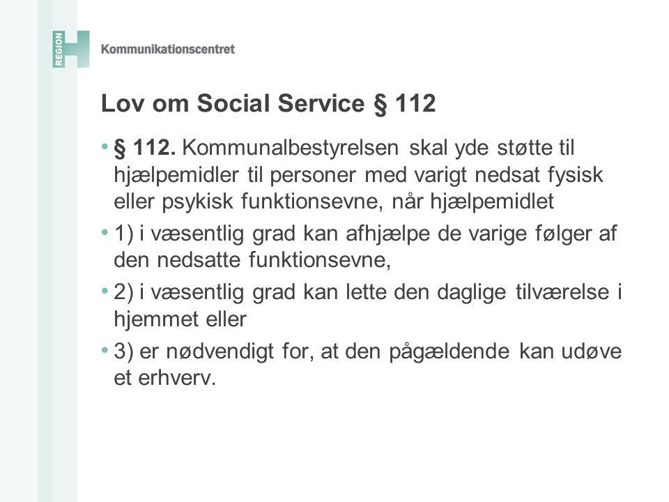 Lov om Social Service § 112 • § 112.
