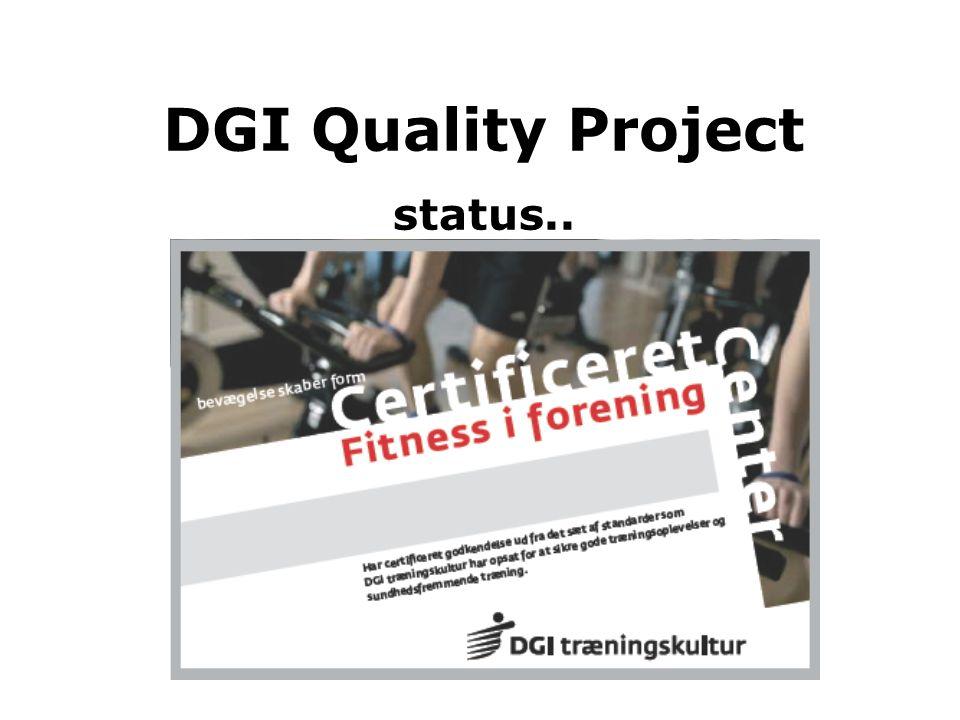 DGI Quality Project status..