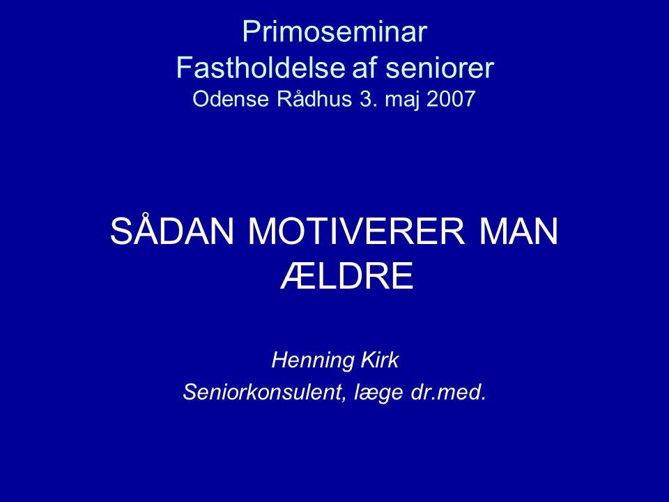 Primoseminar Fastholdelse af seniorer Odense Rådhus 3.