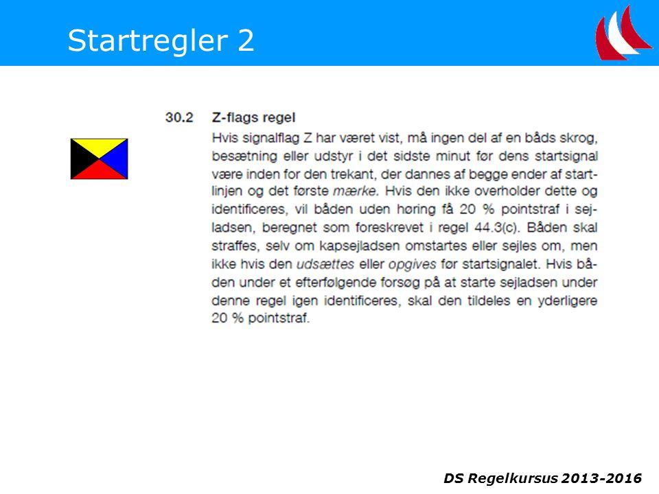 DS Regelkursus 2013-2016 Startregler 2