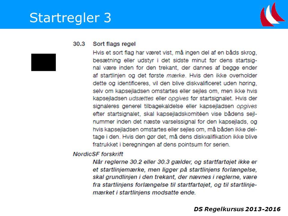 DS Regelkursus 2013-2016 Startregler 3