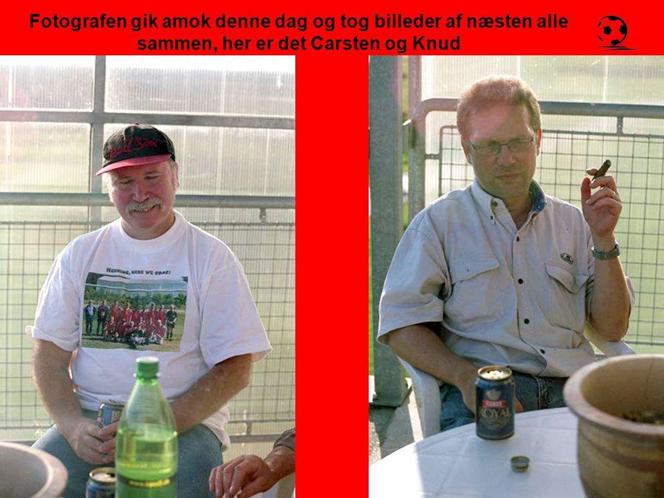 Fotografen gik amok denne dag og tog billeder af næsten alle sammen, her er det Carsten og Knud