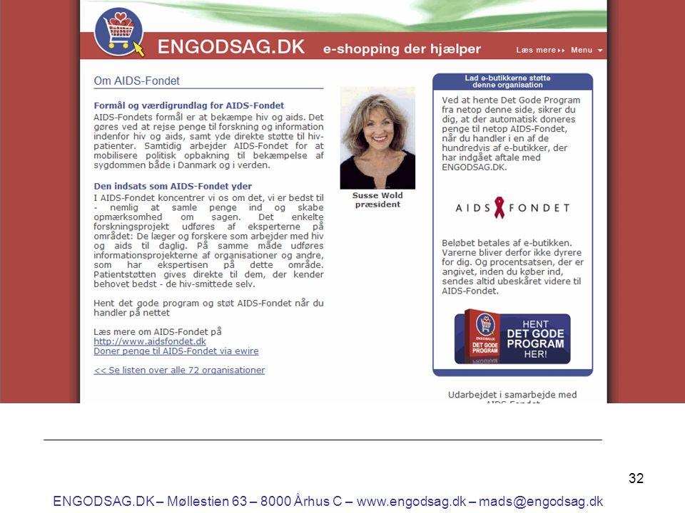 32 ENGODSAG.DK – Møllestien 63 – 8000 Århus C – www.engodsag.dk – mads@engodsag.dk