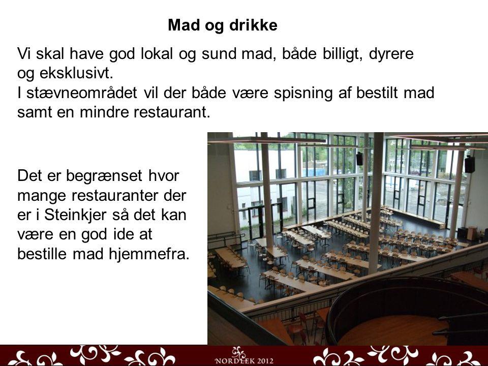 Mad og drikke Vi skal have god lokal og sund mad, både billigt, dyrere og eksklusivt.