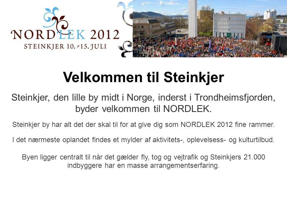Velkommen til Steinkjer Steinkjer, den lille by midt i Norge, inderst i Trondheimsfjorden, byder velkommen til NORDLEK.