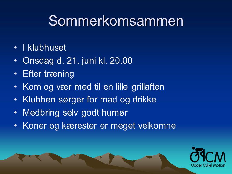 Sommerkomsammen •I klubhuset •Onsdag d. 21. juni kl.