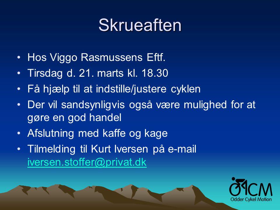 Skrueaften •Hos Viggo Rasmussens Eftf. •Tirsdag d.