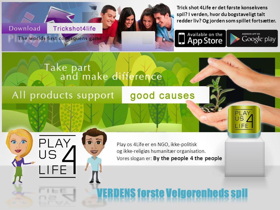 Play os 4Life er en NGO, ikke-politisk og ikke-religiøs humanitær organisation.
