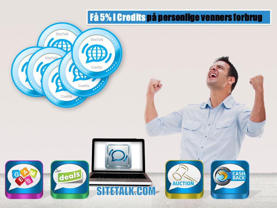Få 5% I Credits på personlige venners forbrug