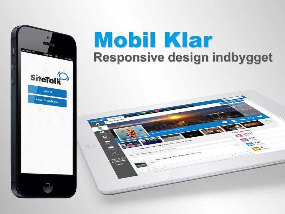 Mobil Klar Responsive design indbygget