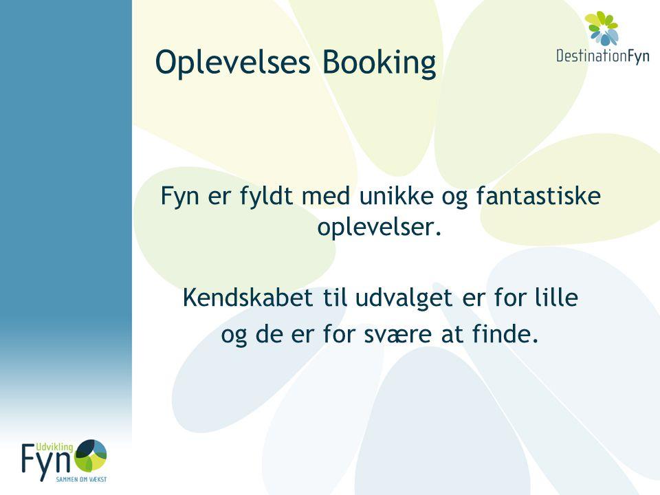 Oplevelses Booking Fyn er fyldt med unikke og fantastiske oplevelser.