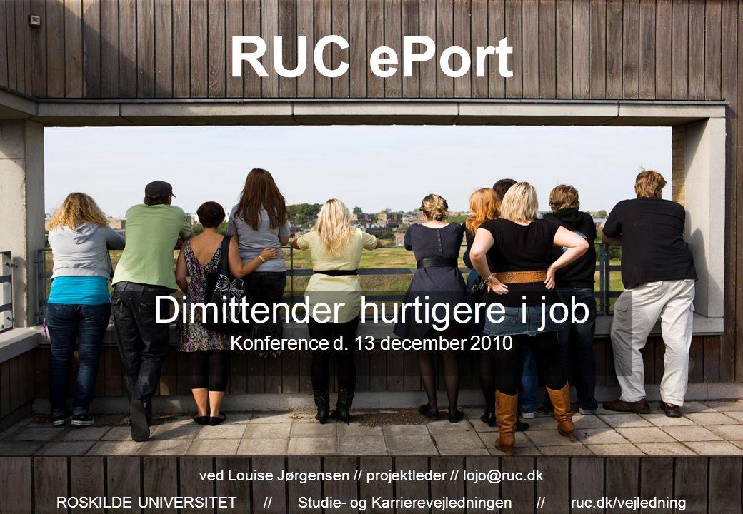 RUC ePort Dimittender hurtigere i job Konference d.
