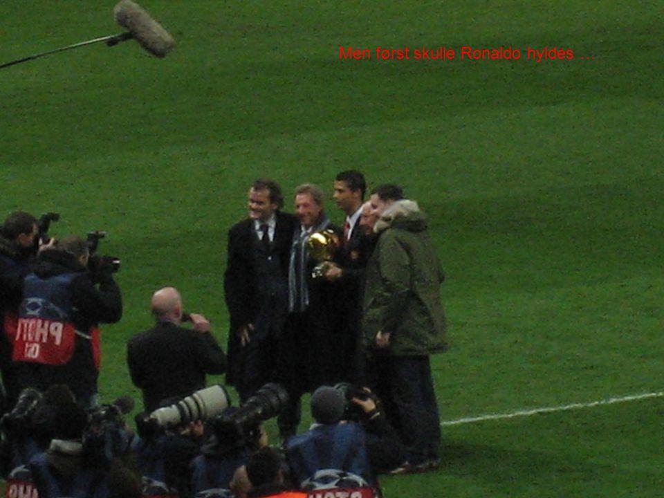 Men først skulle Ronaldo hyldes …