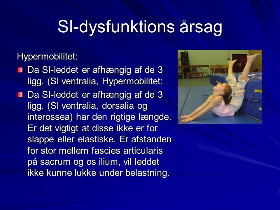Palpation af ligamentum sacrotuberale Føles ligamentet for stramt i forhold til anden side, bør ramus superior også stå superiort hvilket vil give en inferior SI-låsning, - dette vil bringe de to knoglepunkter fra hinanden.