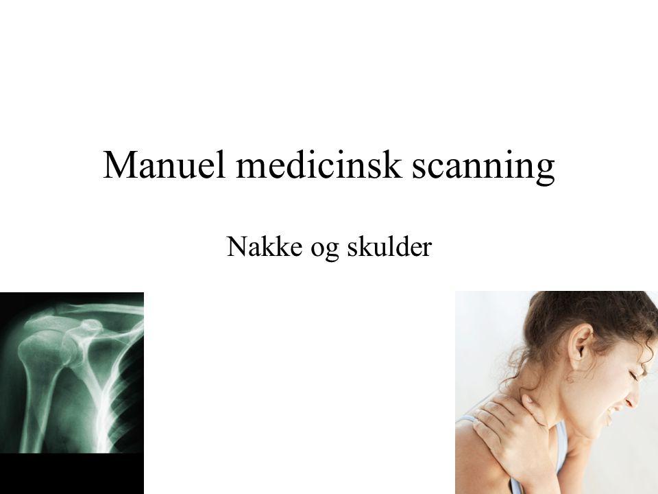 Manuel medicinsk scanning Nakke og skulder
