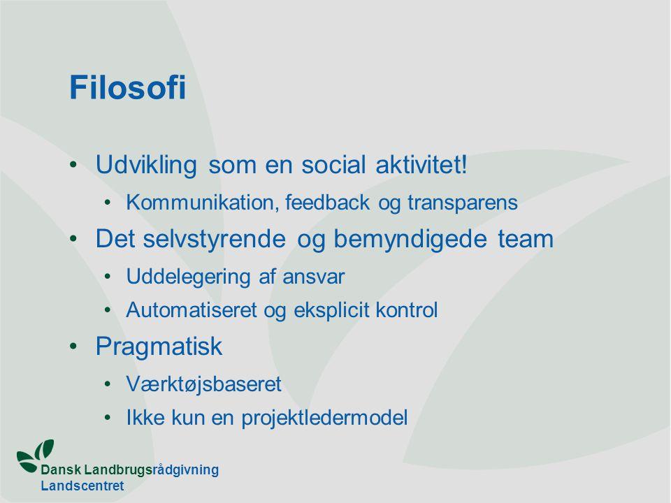 Filosofi •Udvikling som en social aktivitet.