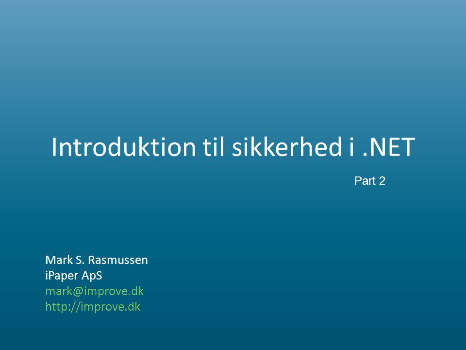 Introduktion til sikkerhed i.NET Mark S.