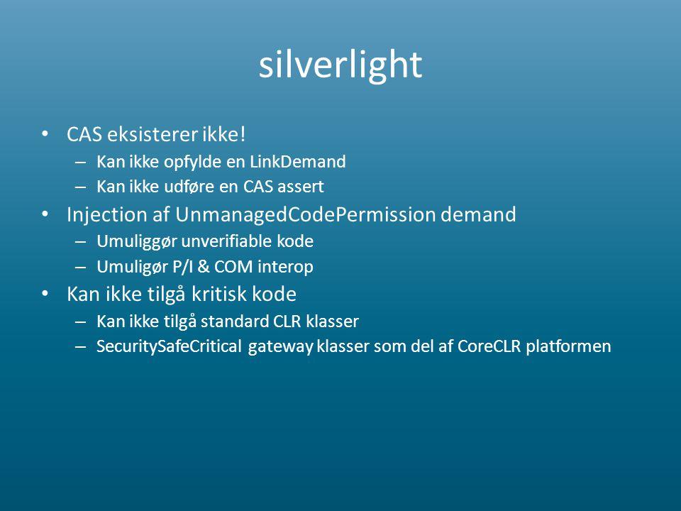 silverlight • CAS eksisterer ikke.