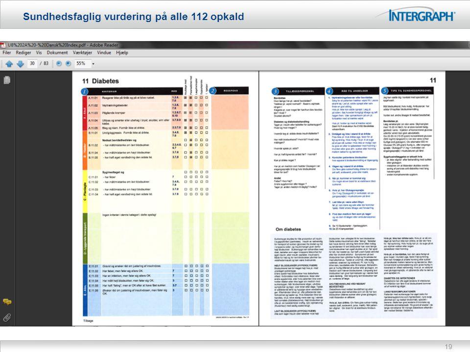 19 Sundhedsfaglig vurdering på alle 112 opkald