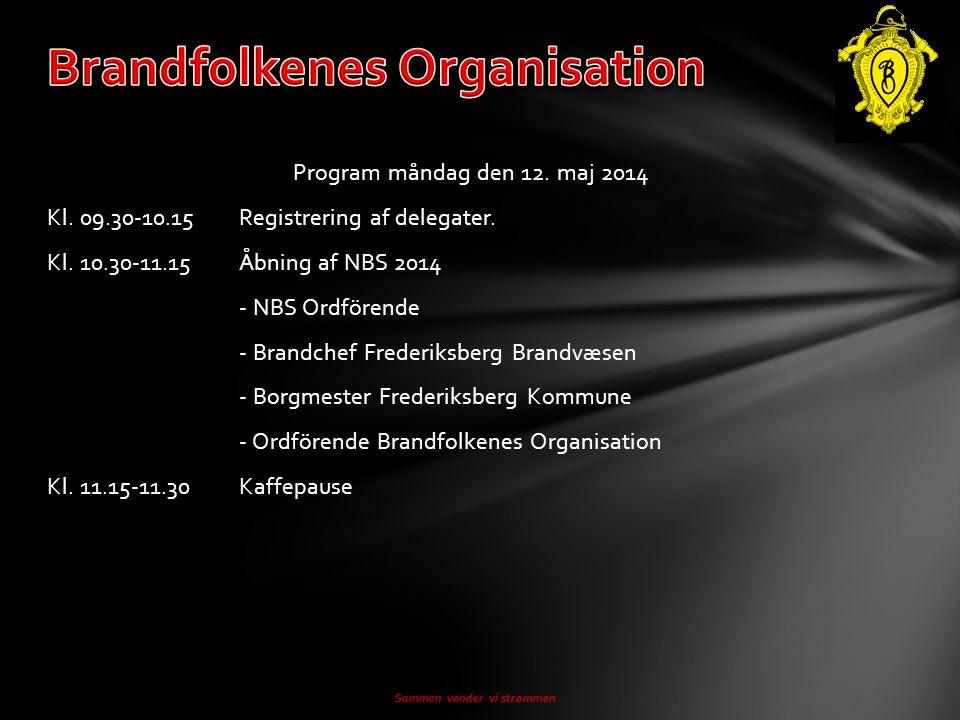 Program måndag den 12. maj 2014 Kl. 09.30-10.15Registrering af delegater.