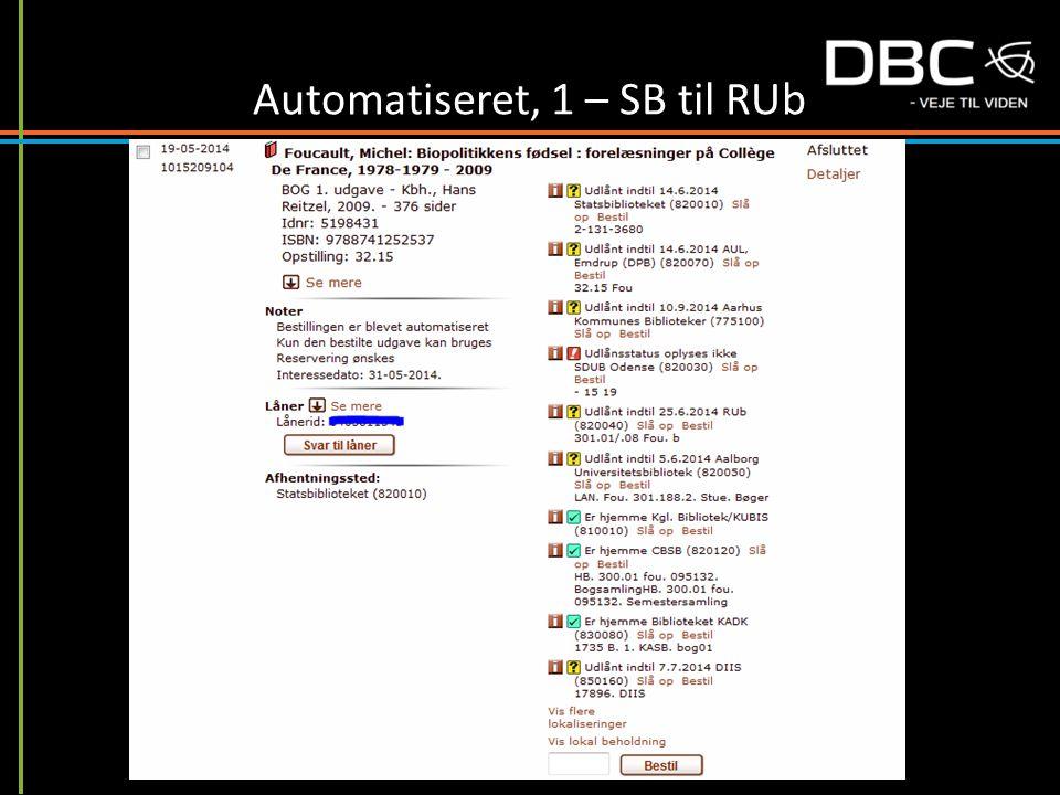 Automatiseret, 1 – SB til RUb