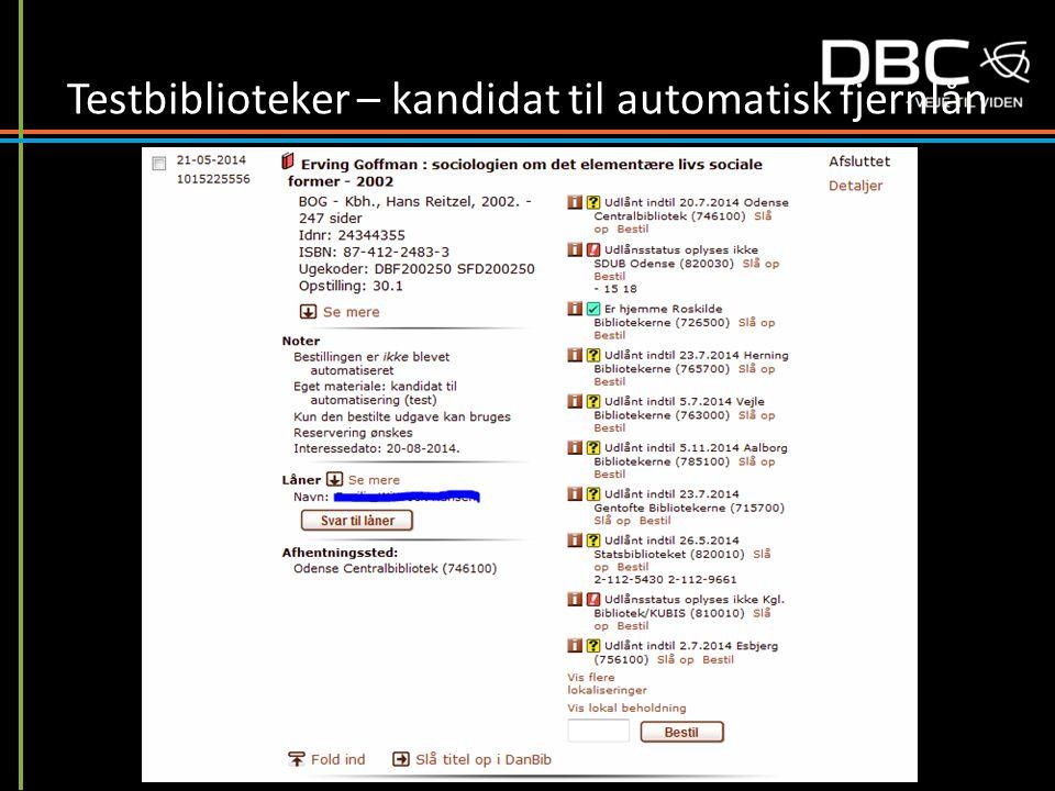 Testbiblioteker – kandidat til automatisk fjernlån