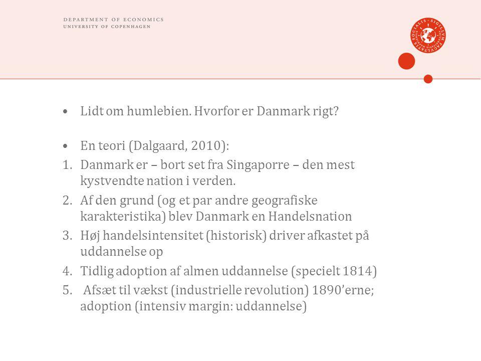 •Lidt om humlebien. Hvorfor er Danmark rigt.
