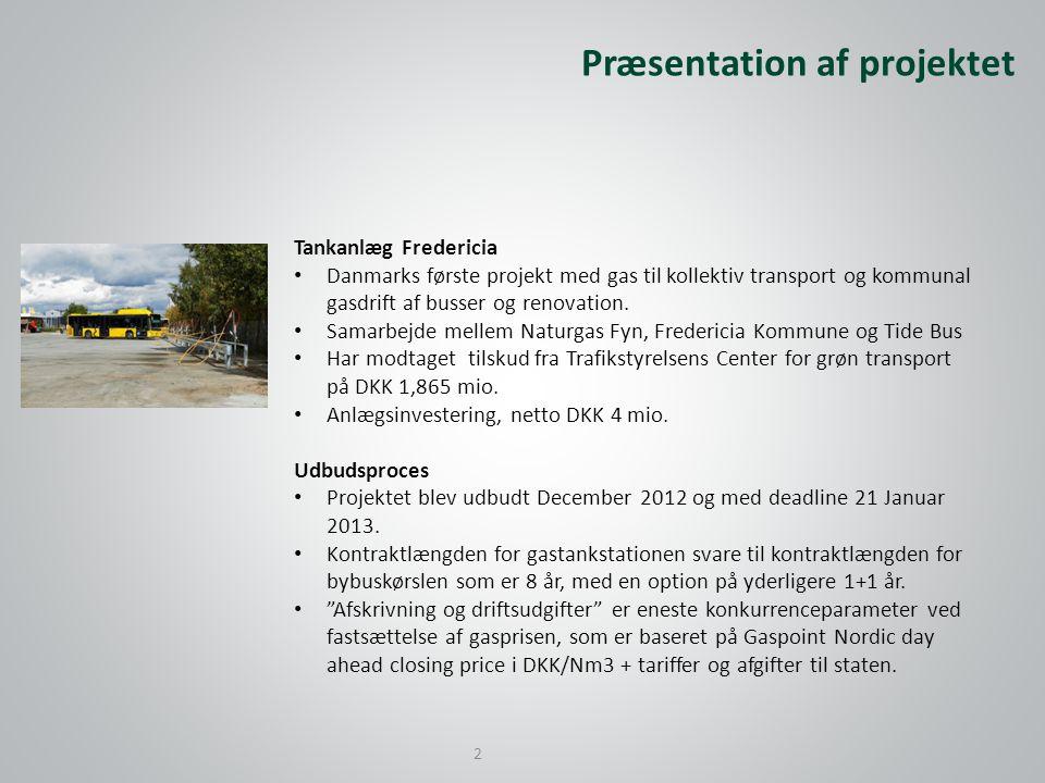 Tankanlæg Fredericia • Danmarks første projekt med gas til kollektiv transport og kommunal gasdrift af busser og renovation.
