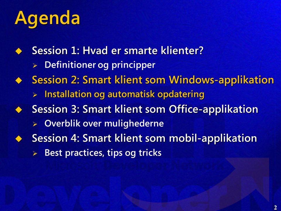2  Session 1: Hvad er smarte klienter.