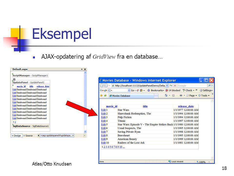 Atlas/Otto Knudsen 18 Eksempel  AJAX-opdatering af GridView fra en database…