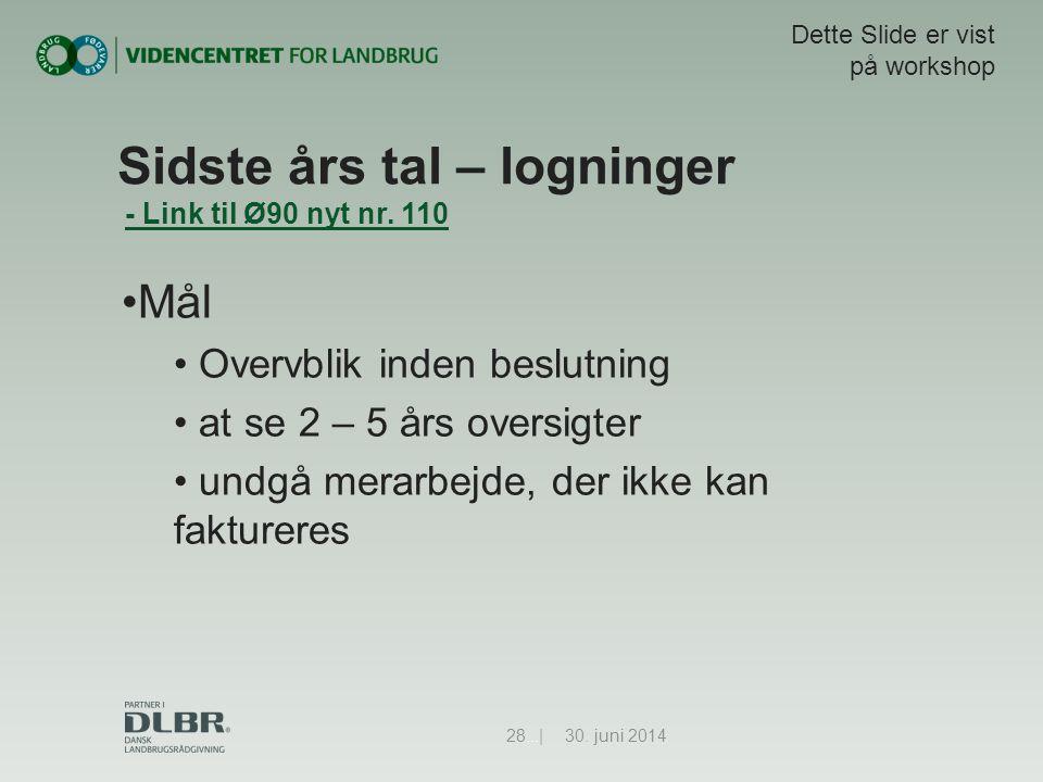 Sidste års tal – logninger - Link til Ø90 nyt nr. 110- Link til Ø90 nyt nr.