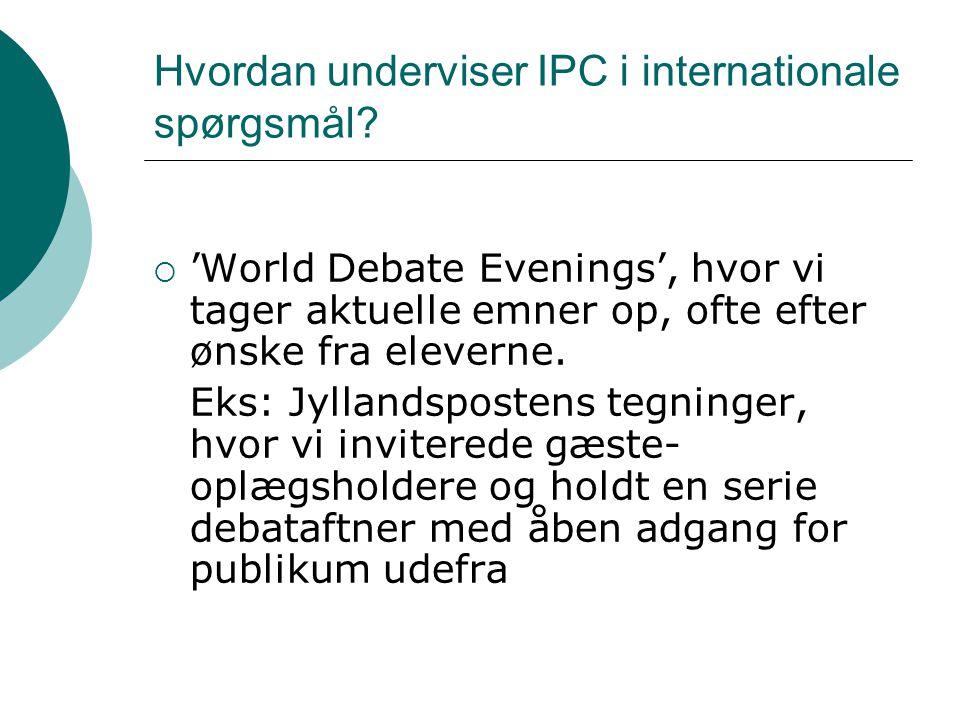 Hvordan underviser IPC i internationale spørgsmål.