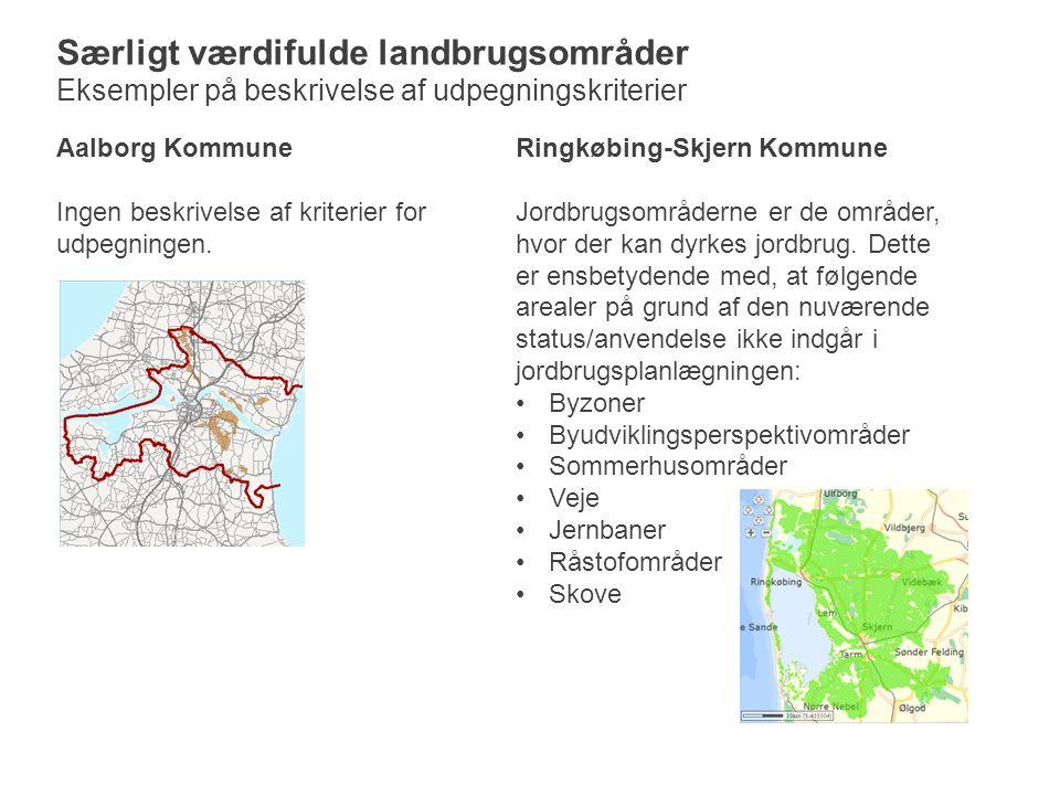 Aalborg Kommune Ingen beskrivelse af kriterier for udpegningen.