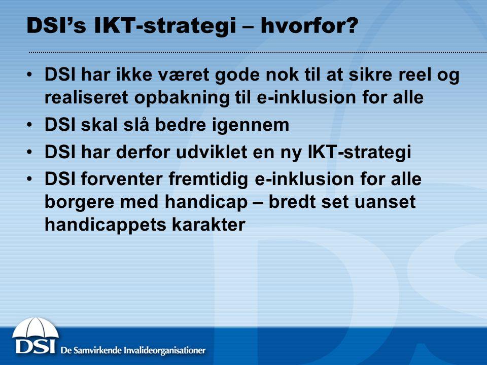 DSI's IKT-strategi – hvorfor.