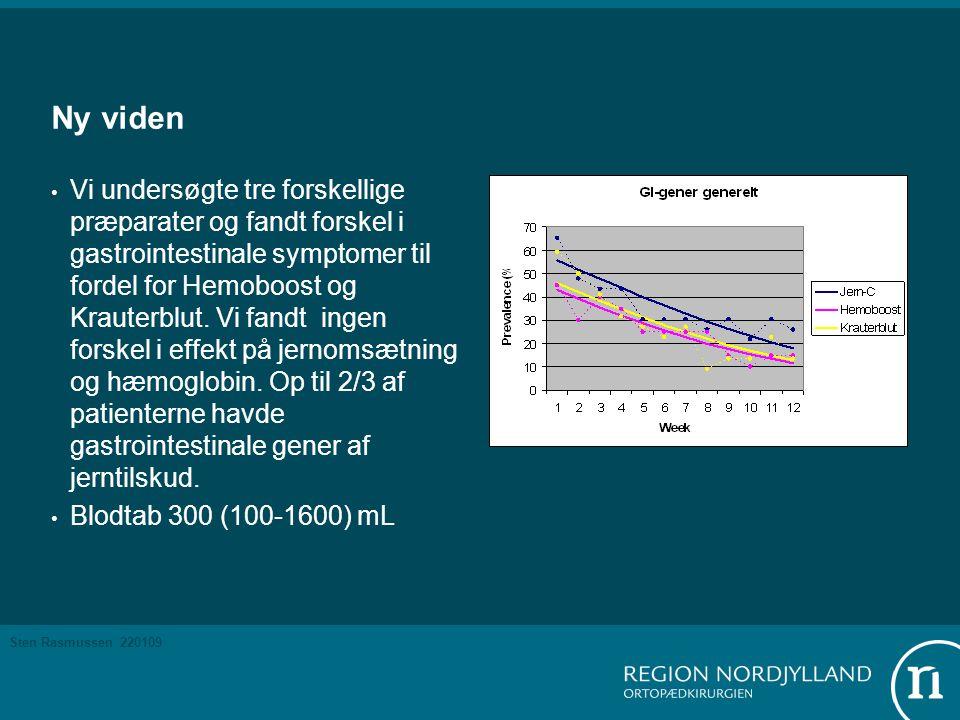 Sten Rasmussen 220109 Ny viden • Vi undersøgte tre forskellige præparater og fandt forskel i gastrointestinale symptomer til fordel for Hemoboost og Krauterblut.