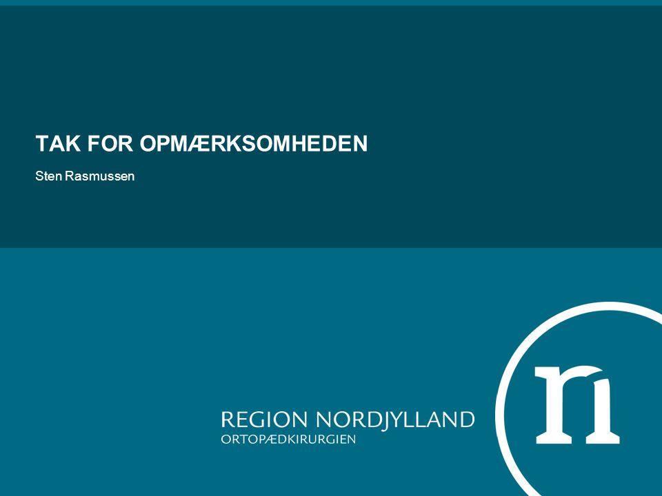 TAK FOR OPMÆRKSOMHEDEN Sten Rasmussen