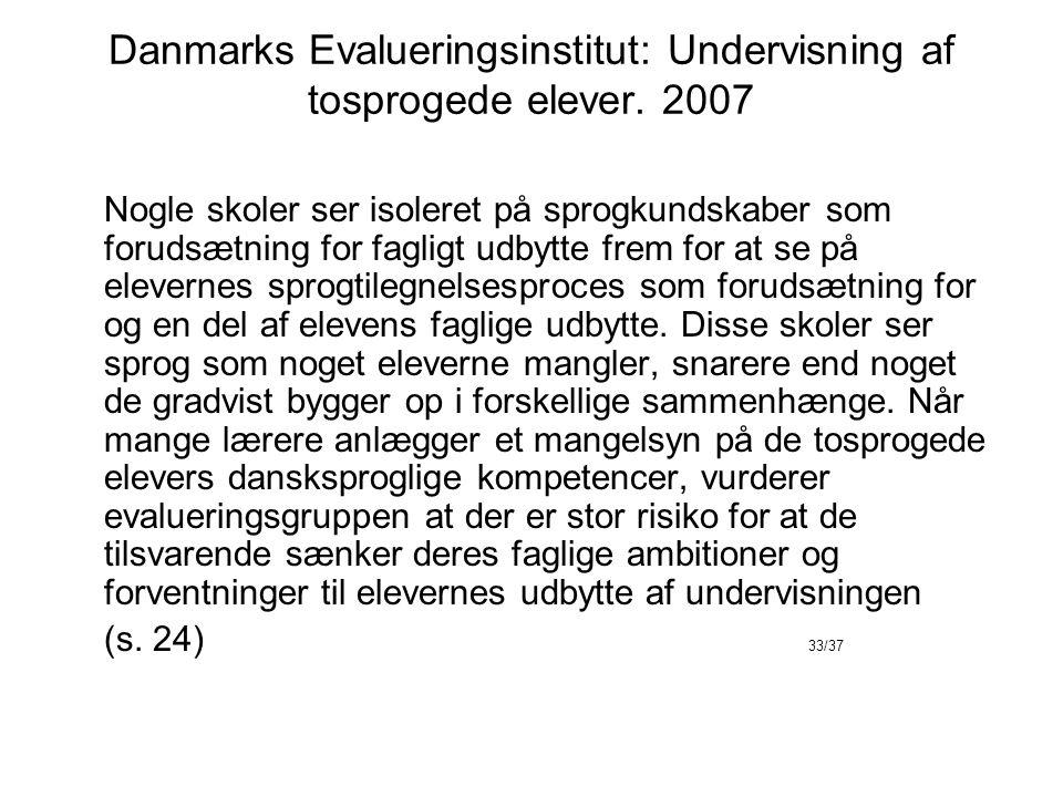 Danmarks Evalueringsinstitut: Undervisning af tosprogede elever.