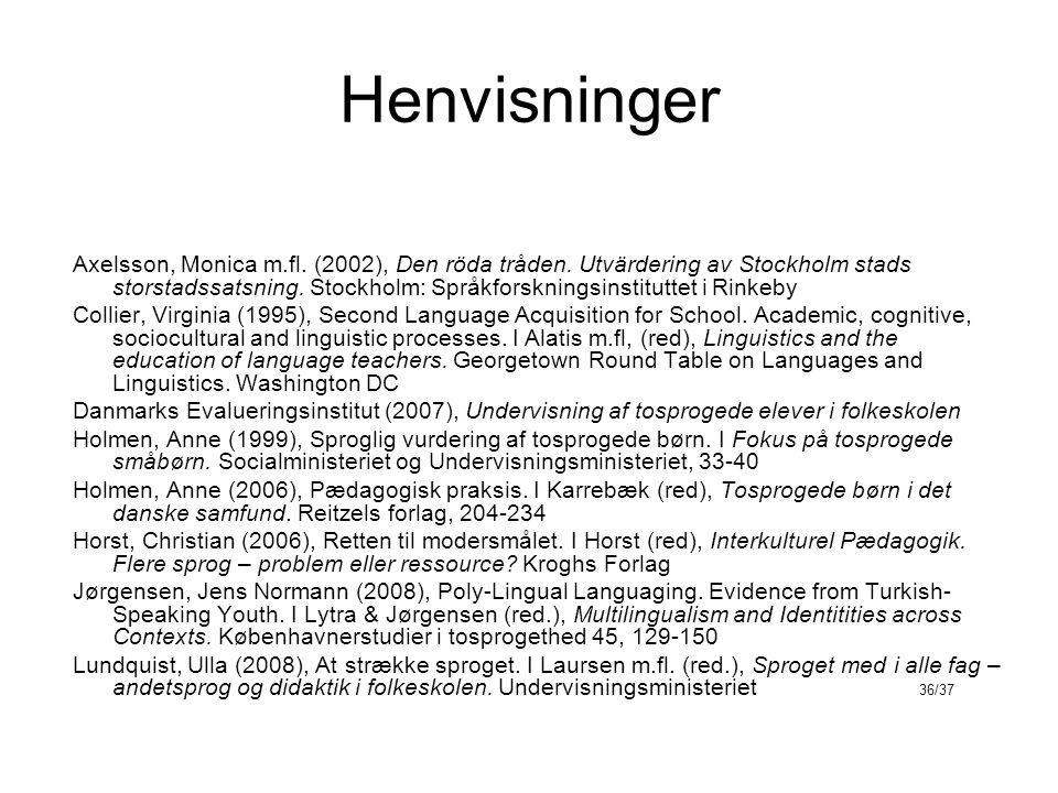 Henvisninger Axelsson, Monica m.fl. (2002), Den röda tråden.