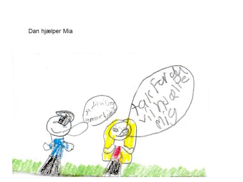Så møder Mia en dreng der hedder Dan