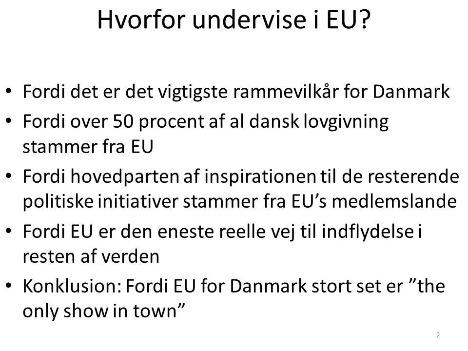 2 Hvorfor undervise i EU.