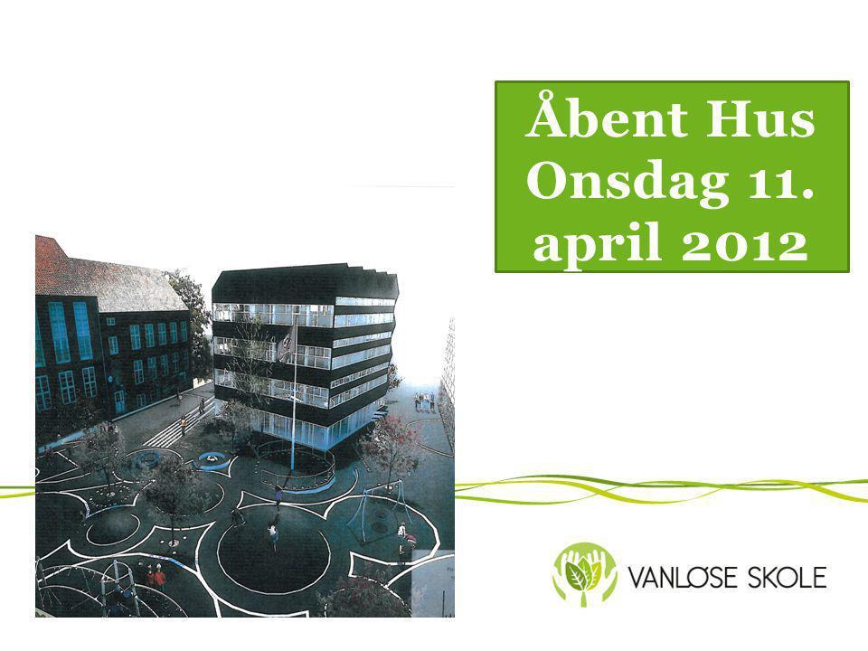 Åbent Hus Onsdag 11. april 2012