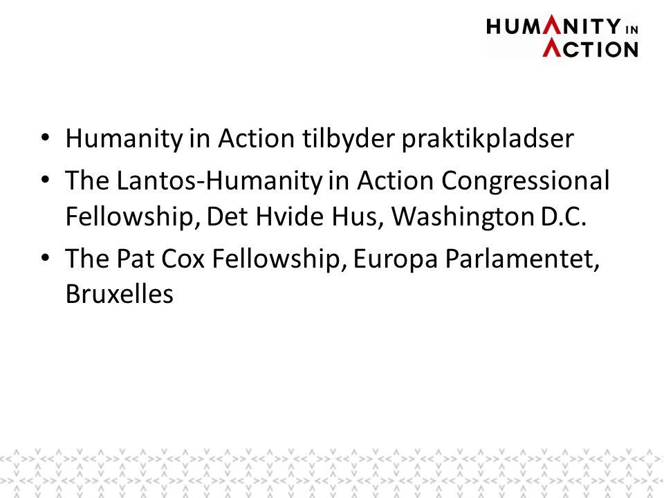 • Humanity in Action tilbyder praktikpladser • The Lantos-Humanity in Action Congressional Fellowship, Det Hvide Hus, Washington D.C.