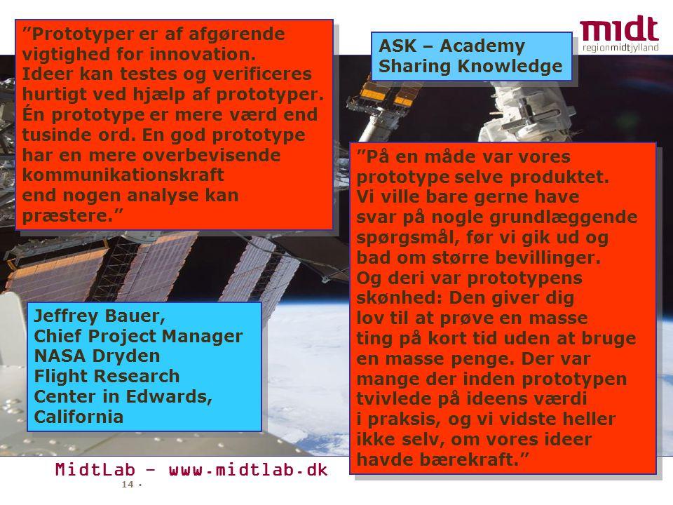 MidtLab - www.midtlab.dk 14 ▪ På en måde var vores prototype selve produktet.