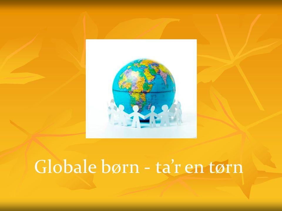 Globale børn - ta'r en tørn