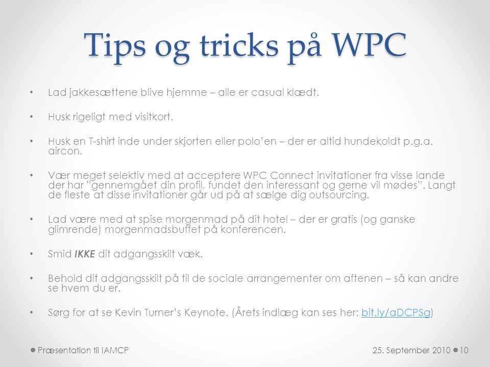 Tips og tricks på WPC • Lad jakkesættene blive hjemme – alle er casual klædt.