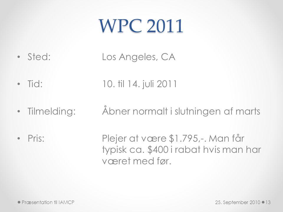 WPC 2011 • Sted: Los Angeles, CA • Tid:10. til 14.